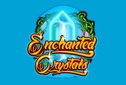 Enchanted Crystals Spielautomat gratis spielen
