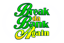 Break da Bank Again Slot gratis spielen