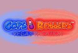 Cops 'n Robbers: Vegas Vacation Slot gratis spielen