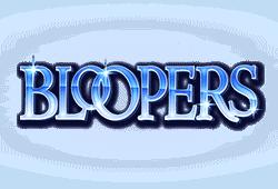 Bloopers