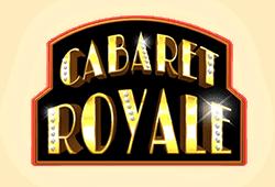 Cabaret Royale Slot kostenlos spielen